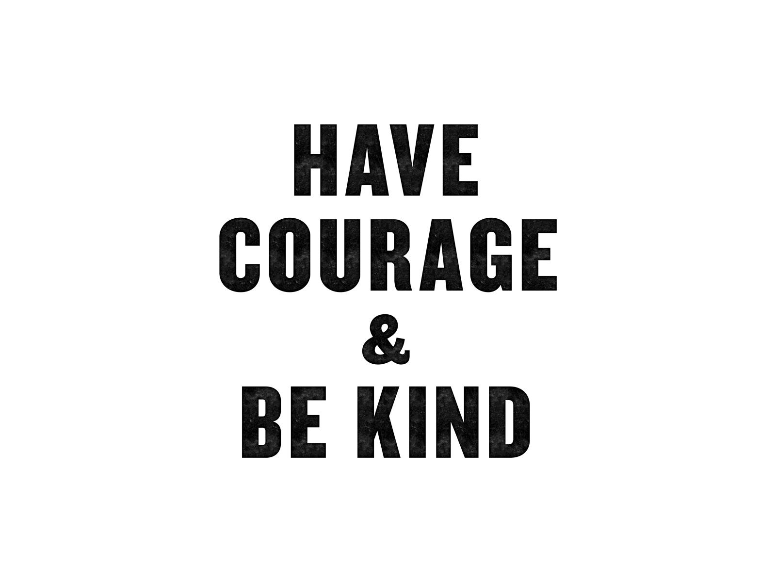 Havecourage