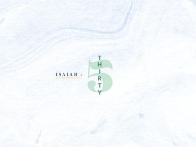 Isaiah 35 / typography exploration