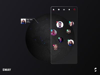 SWAY - Listen with anyone, anywhere minimal space music app music player sketch simple ui sharing radio app radio globe map world figmadesign figma app music ux design