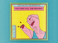 You can't kill the protest