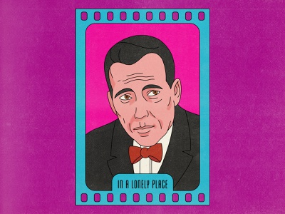 In a Lonely Place in a lonely place movies bogart pop art design halftone texture editorial editorial illustration illustration