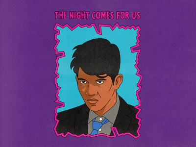 The Night Comes For Us pop art typography design punk texture halftone editorial illustration editorial illustration
