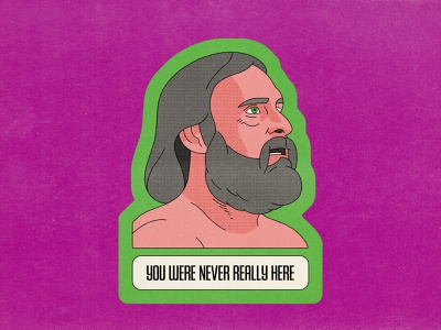 You Were Never Really Here poster typography movies pop art design texture halftone editorial illustration editorial illustration you were never really here