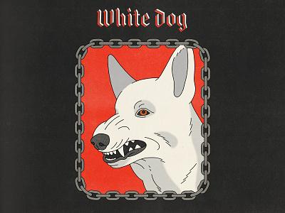 White Dog poster typography movies pop art design texture halftone editorial illustration editorial illustration samuel fuller white dog