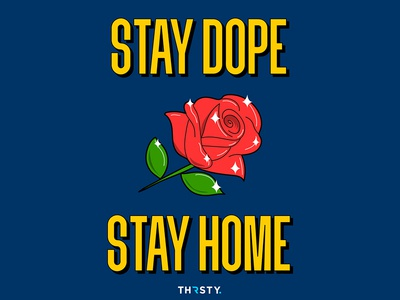 Stay Dope • Stay Home illustrator vector thirsty stayhome illustration agency graphic creative marketing graphic design design