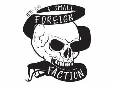 A Small Foreign Faction - MFM