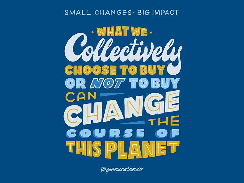 Small Changes, Big Impact series zero waste eco friendly environment daily type handdrawn type script handdrawntype handdrawn type lettering typography