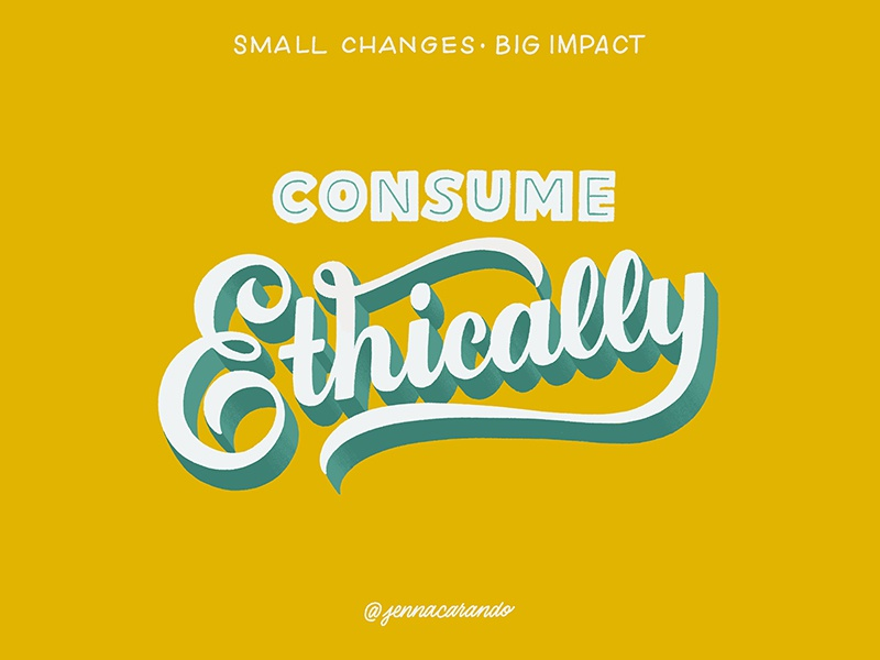 Small Changes, Big Impact ethical consumption ethical environment eco friendly daily type handdrawn type 3d type script handdrawntype type handdrawn lettering typography