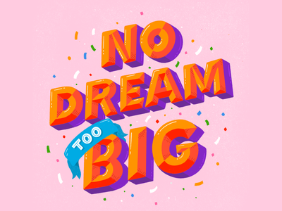 Dream illustration inspirational quote inspirational typography procreate lettering