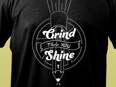 Grind Till You Shine Pencil Light script t-shirt shirt dribbble basketball line work light pencil
