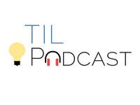 TIL Podcast 2