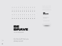 Type \ 06 - Be Brave