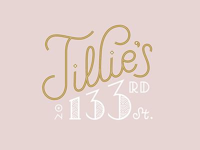 Tillie's on 133rd St. script monoline script art deco typography type hand lettering lettering