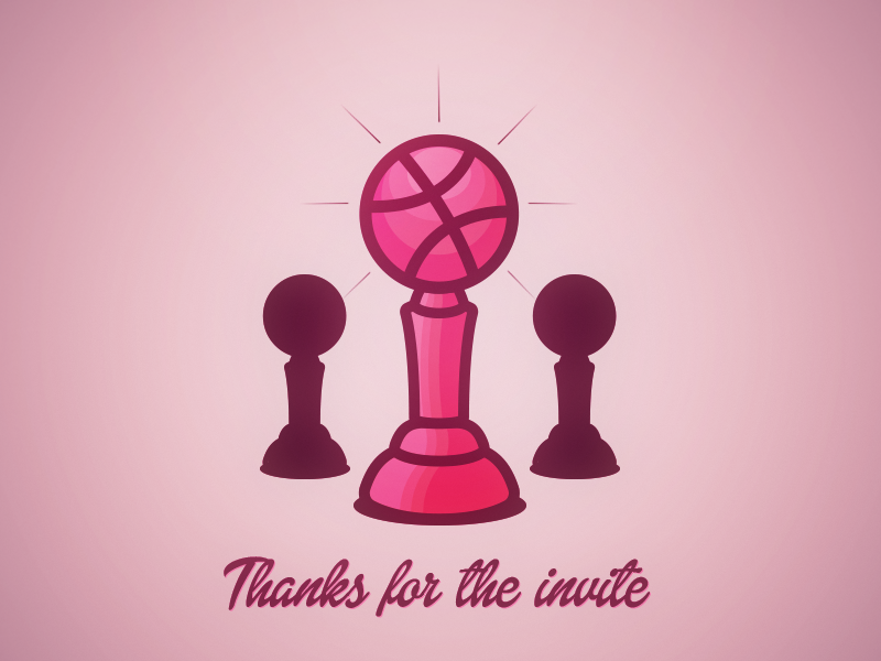 Thanks for the invite  trophy dribbbler invite thanks welcome