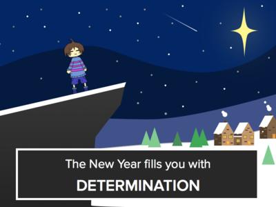 New Year's Determination! winter snow new years undertale