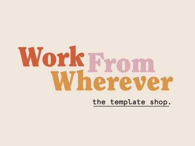 Work From Wherever Template Shop Logo layout page layout type exploration type slab serif template shop shop creative market typography logo branding