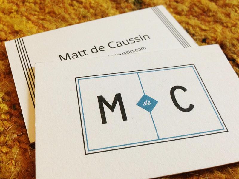 Matt de Caussin's Business Cards