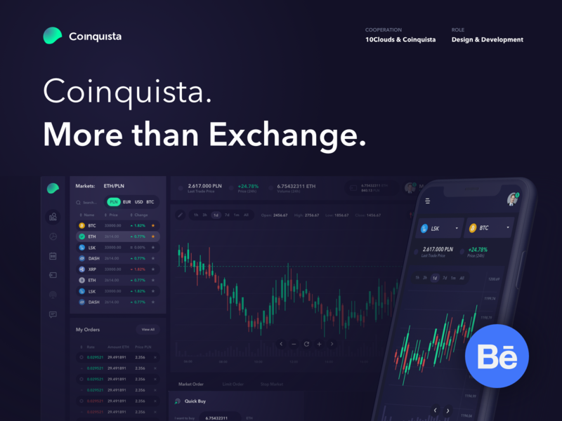 Coinquista - Behance Presentation ux ui cryptocurrency exchange coinquista 10clouds crypto trading cryptocurrencies cryptocurrency crypto exchange bitcoin exchange bitcoin ethereum