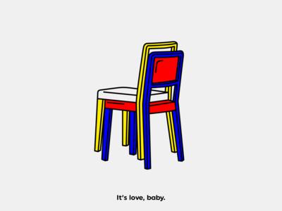 It's love, baby.
