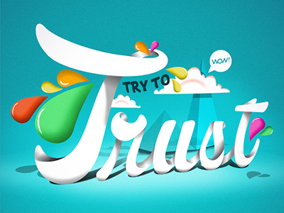 Try To Trust