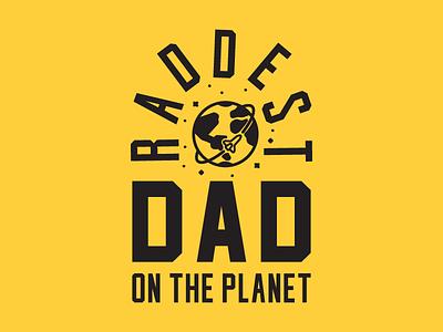 Rad Dad space fathers day planet rad dad