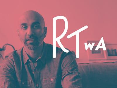RTWA social media colour duotone vlog hand type typography real talk