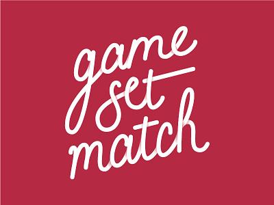 Game Set Match custom shadow hand tshirt brush typography hand lettering tennis
