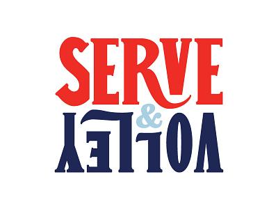 Serve & Volley handmade custom typography lettering hand garros wimbledon tennis volley serve