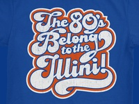 The 80's Belong to the Illini