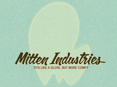 Smitten with Mitten mittens mitten industries calgary script news gothic