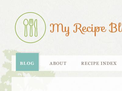 My Recipe Bl webfonts typography icon nav website web blog theme green orange teal creme utensils georgia sophia transparent