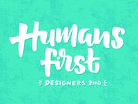 Humans first