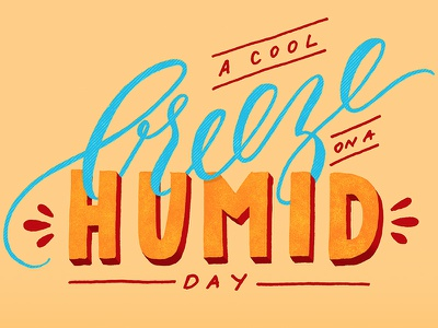 A Cool Breeze on a Humid Day typethelittlethings design handlettering vector lettering
