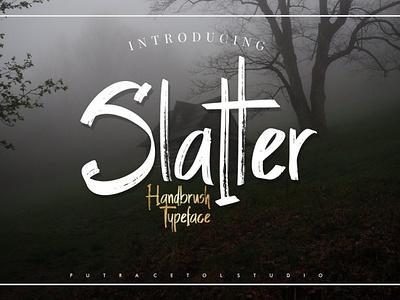 Slatter a natural handbrused font rough handmade maker casual textured brushpen natural simple lettering elegant display handbrush brush typeface font