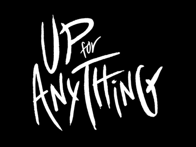 Up for Anything - Logo Animation