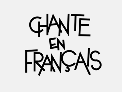 "Typography for ""Chante en Français"""