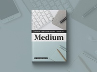 How to Start Your Writing Career on Medium
