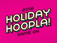 Holiday Hoopla 2018
