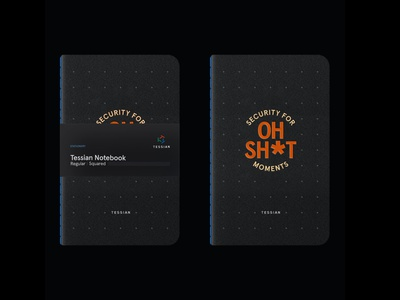 Tessian Brand System — OH SH*T Notebook, 2021 technology cybersecurity identity execution swag notebook