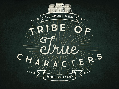 Tribe of True Characters lock-up logo whiskey typography