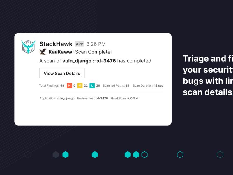 StackHawk Slack Integration integrations devsecops devops slack bugs security appsec