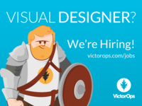 Visual Designer? VictorOps is Hiring!
