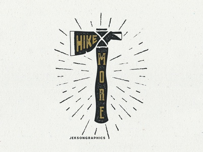 Hike More - Outdoor Adventure Design camp monochrome vintage travel camping typography axe patch retro design hiking badge adventure