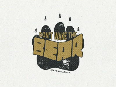 Don't Wake The Bear - Outdoor Badge animal wild print adventure stamp typography footprint track outdoor patch badge bear