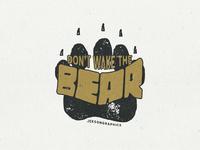 Don't Wake The Bear - Outdoor Badge