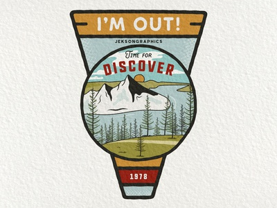 I'm Out   Retro Camping Badge   2/12 branding summer quote insignia hiking label wanderlust logo illustration emblem design mountain travel retro patch adventure vector vintage camping badge