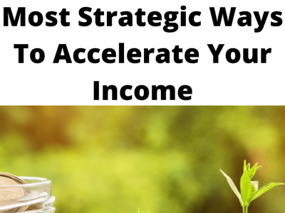 Most Strategic Ways To Accelerate Your Income makemoneyonline makemoney workfromhome affiliate marketing