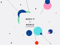 Make It On Mobile 2017