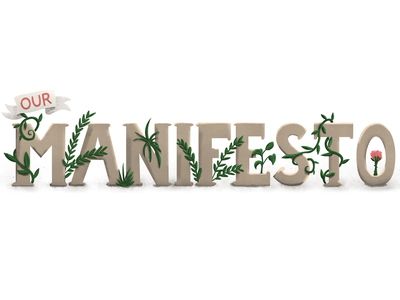 Our Manifesto texture shading ribbon illustration plants typography