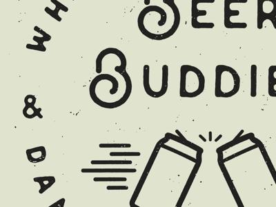 Beer Buddies detail view typography apparel shirt buddies beer